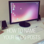How to name your blog posts
