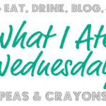 What I Ate Wednesday: #2
